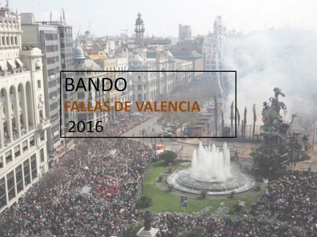 Bando de Fallas 2016 Del Ayuntamiento de Valéncia
