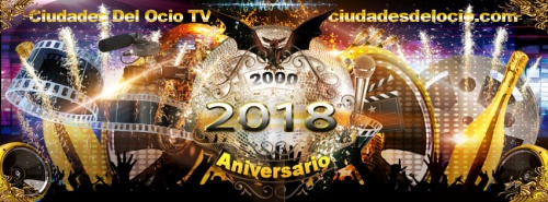 18º Aniversario. Ciudades Del Ocio TV