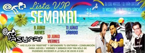 LISTA VIP Jueves 9 Viernes 10 Y Sábado 11 De Junio