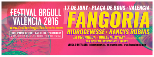 Festival Orgull Valéncia 2016